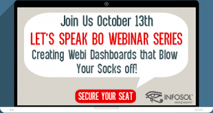 Let's Speak BO Webinar: Creating Webi Dashboards that Blow Your Socks off! October 13 2020