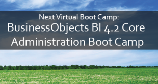 BusinessObjects BI 4.2 Core Administration Boot Camp