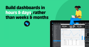 Webinar: Build your dashboards in hours and days, rather than weeks and months on Feb 10