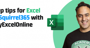 Top tips for Excel & Squirrel365 with MyExcelOnline.com April 29th 2021