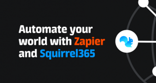 Automate your world with Zapier & Squirrel365 July 29 2021